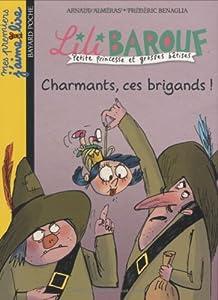 "Afficher ""Lili Barouf Charmants, ces brigands !"""