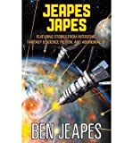 img - for Jeapes Japes: Featuring Stories from Interzone, Fantasy & Science Fiction, and Aboriginal SF (Paperback) - Common book / textbook / text book