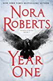 #1 NEW YORK TIMES BESTSELLER A stunning new novel from the #1 New York Times bestselling author Nora Roberts—Year One is an epic of hope and horror, chaos and magick, and a journey that will unite a desperate group of people to fight the battle of...