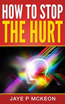 How Stop Hurt Understanding treatment ebook