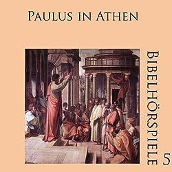 Paulus in Athen (Bibelhörspiele 5.2)