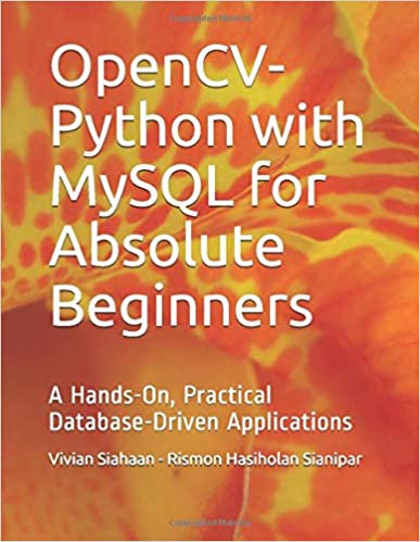 OpenCV-Python with MySQL for Absolute Beginners