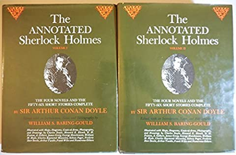 The Annotated Sherlock Holmes: The Four Novels and the Fifty-Six Short Stories Complete (2 Volume (Conan 0)