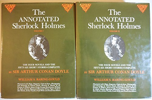 The Annotated Sherlock Holmes: The Four Novels and the Fifty-Six Short Stories Complete (2 Volume Set) ()