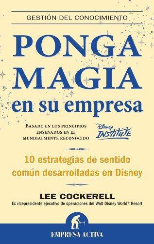 Libro : Ponga magia en su empresa  - Lee Cockerell