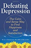 Defeating Depression, Leo J. Battenhausen, 0882823248