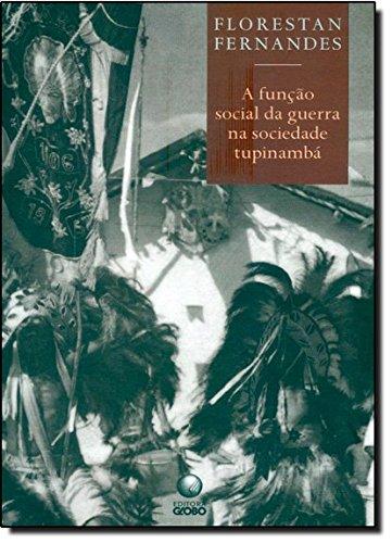 A Função Social Da Guerra Na Sociedade Tupinambá