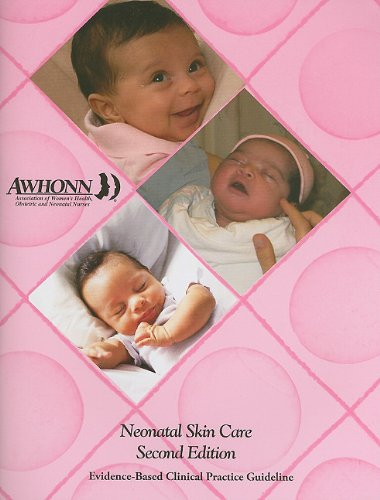 Neonatal Skin Care Guidelines