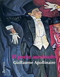 El poeta asesinado par Apollinaire