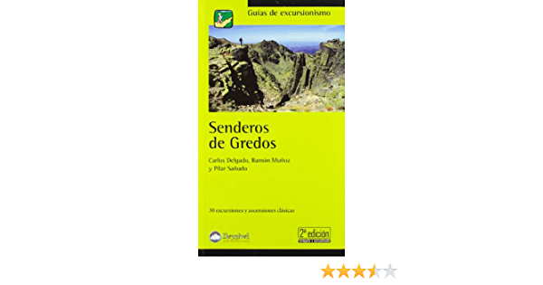 Senderos de gredos (2ª ed.) (Guias De Excursionismo): Amazon ...