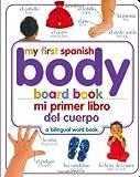 Mi Primer Libro del Cuerpo/My First Body Board Book (My 1st Board Books)