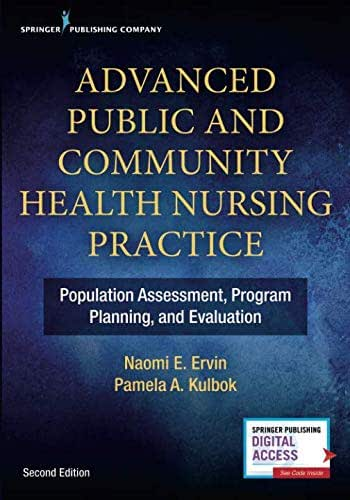 Advanced Public and Community Health Nursing Practice 2e: Population Assessment, Program Planning and Evaluation