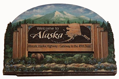Alaska State Welcome Sign Wood Fridge Magnet 2 Souvenir Destiny Alaskawelcomemgnt