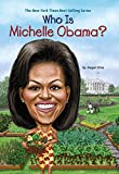 img - for Who Is Michelle Obama? (Who Was?) book / textbook / text book
