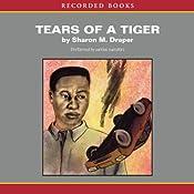 Tears of a Tiger | Sharon M. Draper
