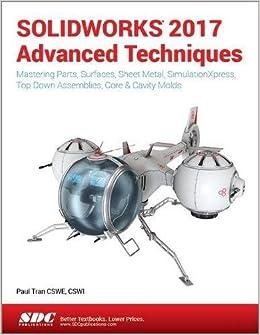 SOLIDWORKS 2017 Advanced Techniques