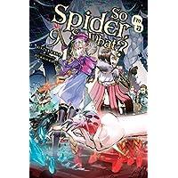 So I'm a Spider, So What?, Vol. 9 (light novel)