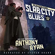 Slab City Blues - The Collected Stories Audiobook by Anthony Ryan Narrated by Steven Brand
