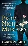 The Prom Night Murders, Carlton Smith, 0312947240