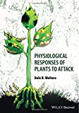 img - for Physiological Responses of Plants to Attack book / textbook / text book