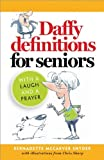 img - for Daffy Definitions for Seniors...with a Laugh and a Prayer book / textbook / text book