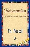 Reincarnation, Th. Pascal, 1421847647