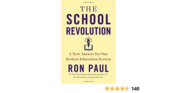 The School Revolution: A New Answer for Our Broken ...