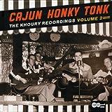 Cajun Honky Tonk: The Khoury Recordings Vol. 2