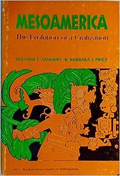 Mesoamerica: The Evolution of a Civilization