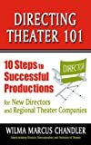 Directing and Being Directed, Wilma Marcus Chandler, 1575255839
