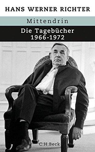 Mittendrin: Die Tagebücher 1966-1972