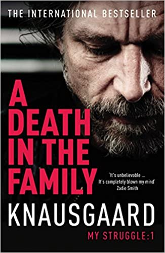 Image result for My Struggle Book 1: A Death in the Family by Karl Ove Knausgaard