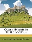 Olney Hymns, John Newton and William Cowper, 1179313445