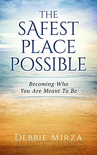 Safest Place Possible Becoming Meant ebook product image