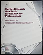 Market Research Handbook for Health Care Professionals
