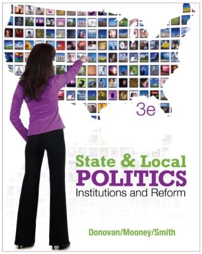 California Module for State and Local Politics: Institutions and Reform