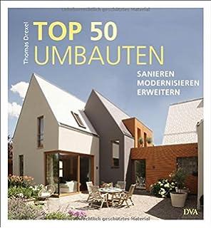 Kleine Häuser modernisieren: Räumlich erweitern, energetisch ...