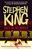 """Stephen King Goes to the Movies: Featuring Rita Hayworth and Shawshank Redemption: Featuring """"Rita Hayworth and Shawshank Redemption"""", """"Hearts in ... the """"Mangler"""" and """"Children of the Corn"""""""