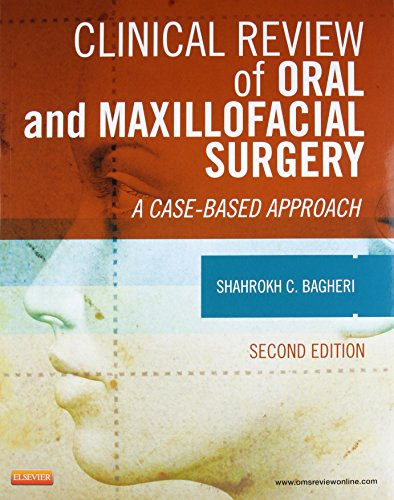 Clinical Review of Oral and Maxillofacial Surgery: A Case-based Approach by Mosby