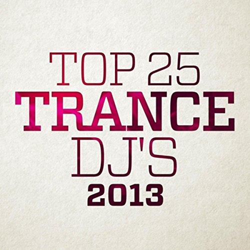 Top 25 Trance DJ's 2013