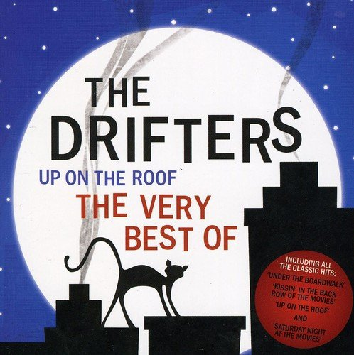 Up On The Roof U2013 The Very Best Of The Drifters