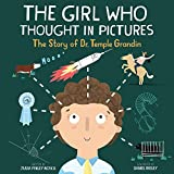 img - for The Girl Who Thought in Pictures: The Story of Dr. Temple Grandin (Amazing Scientists) book / textbook / text book
