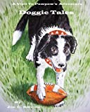 Doggie Tales, Mr. Joe L. Blevins, 1484941500