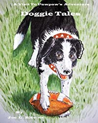 Doggie Tales (A Visit to Pawpaw's)