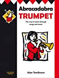 img - for Abracadabra Trumpet (Pupil's Book): The Way to Learn Through Songs and Tunes (Abracadabra Brass,Abracadabra) book / textbook / text book