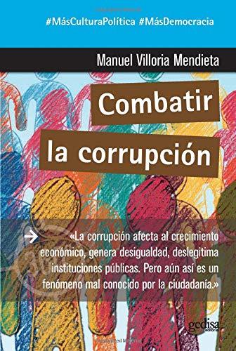Combatir la corrupción (360º Claves Contemporáneas)