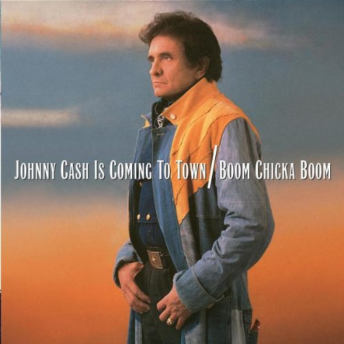 Johnny Cash - Is Coming To Town / Boom Chicka Boom - Zortam Music