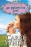 An Unexpected Love (The Colorado Brides Series Book 5)