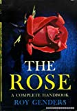 Amazon / Bobbs-Merrill Co.: The Rose A Complete Handbook (Roy Genders)