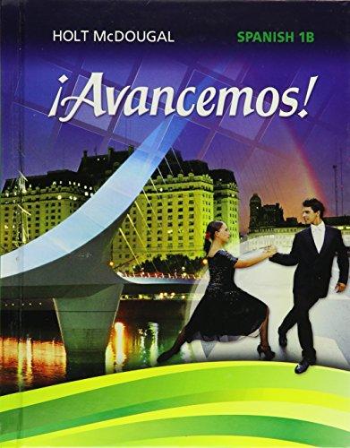 ¡Avancemos!: Student Edition Level 1B 2013 (Spanish Edition) [HOLT MCDOUGAL] (Tapa Dura)